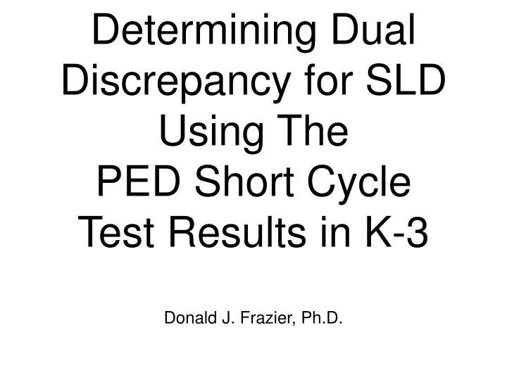 Determining Dual Discrepancy for SLD Using The