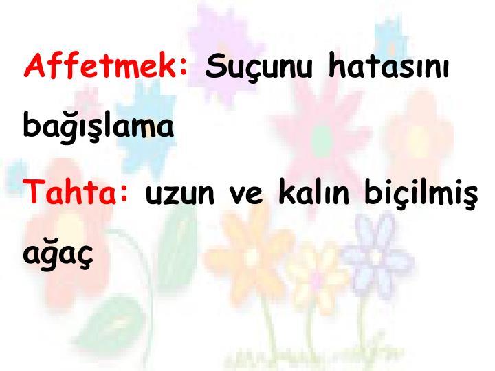 Affetmek: