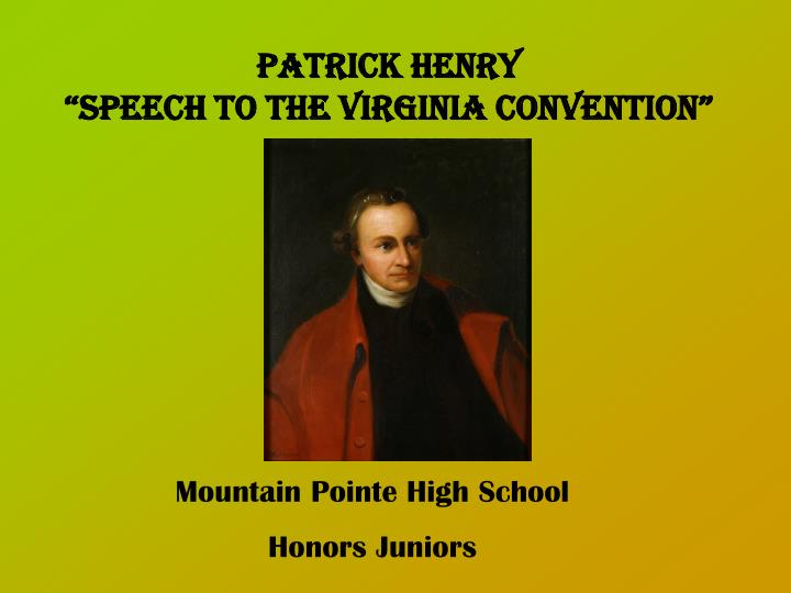 patrick henry essay format Patrick henry patrick henry was a great patriot he never used his fists or guns to fight - patrick henry i know of no way of judging the future but by its past patrick henry wrote famous and well recognized speeches henry was a very persuasive writer and he changed the world in many ways.