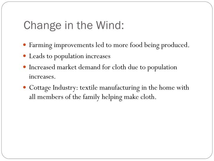 Change in the Wind: