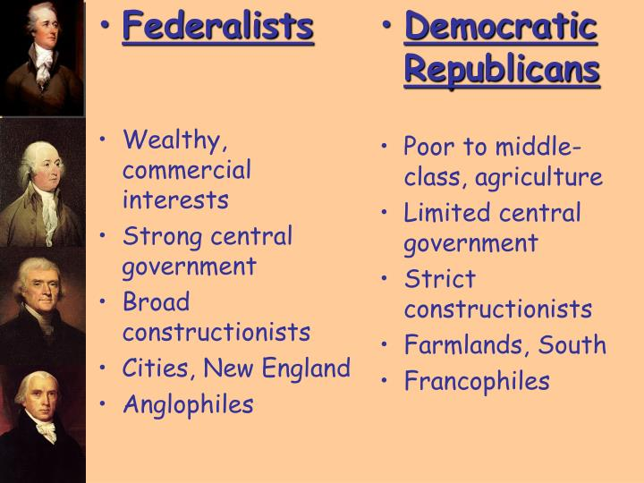federalists v republicans The anti-federalists (the party of thomas jefferson, more or less) were the precursor of (watch this carefully now) a party called the republican party, which eventually in the 1820s and 30s split into the democratic republican party, or democrats, led by andrew jackson, and the national republicans, or whigs, led by henry clay.