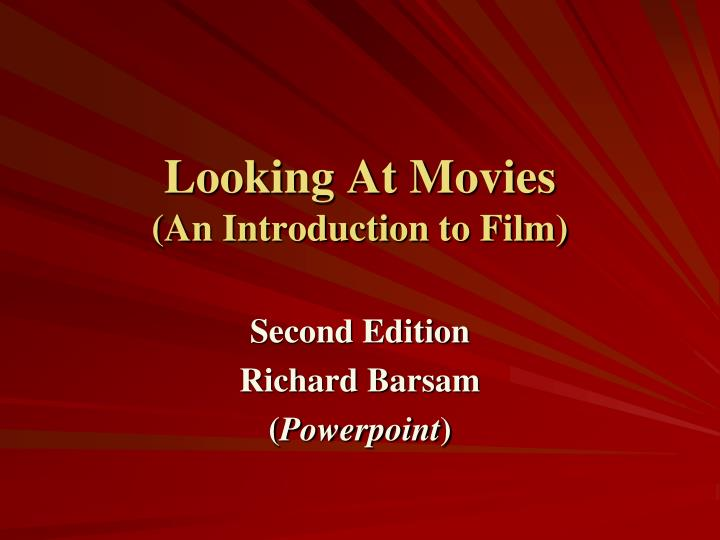 looking at movies an introduction to film n.