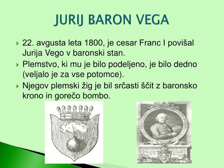 JURIJ BARON VEGA