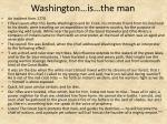 washington is the man
