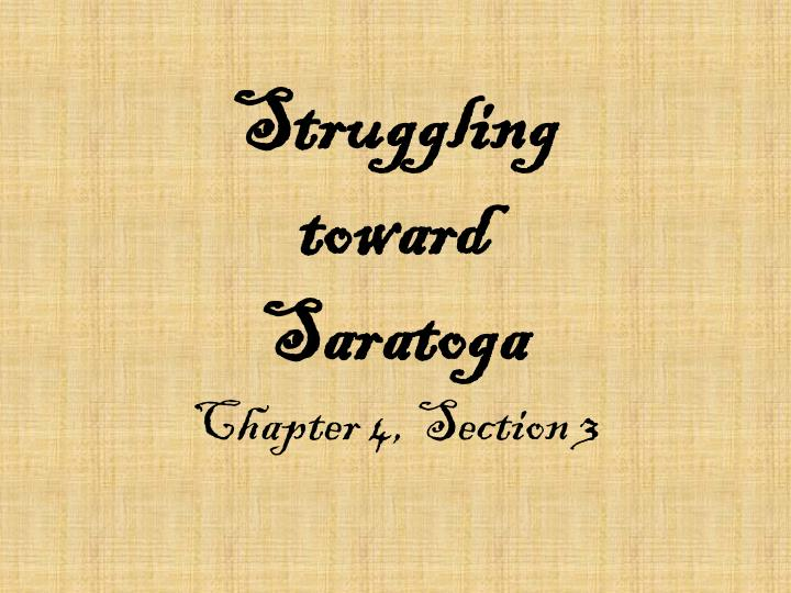 struggling toward saratoga chapter 4 section 3 n.