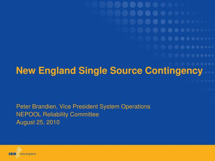 New england single source contingency