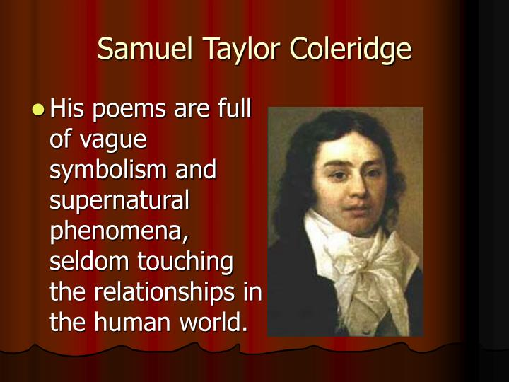 samuel taylor coleridge and don juan Samuel taylor coleridge and william wordsworth joined forces  wh auden honored byron as the master of the airy manner, he must have been thinking above all of the style of don juan.