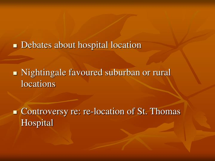 Debates about hospital location