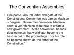 the convention assembles1