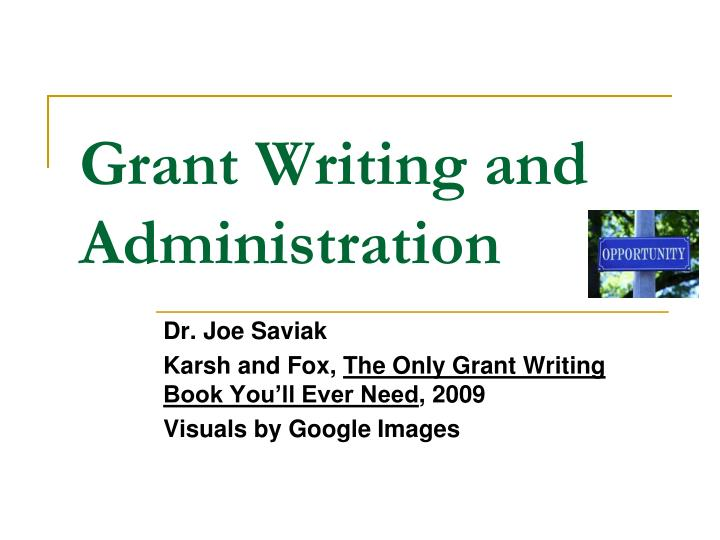 grant writing and administration n.