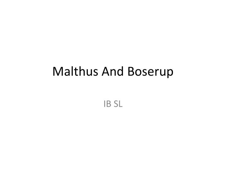 malthus and boserup n.