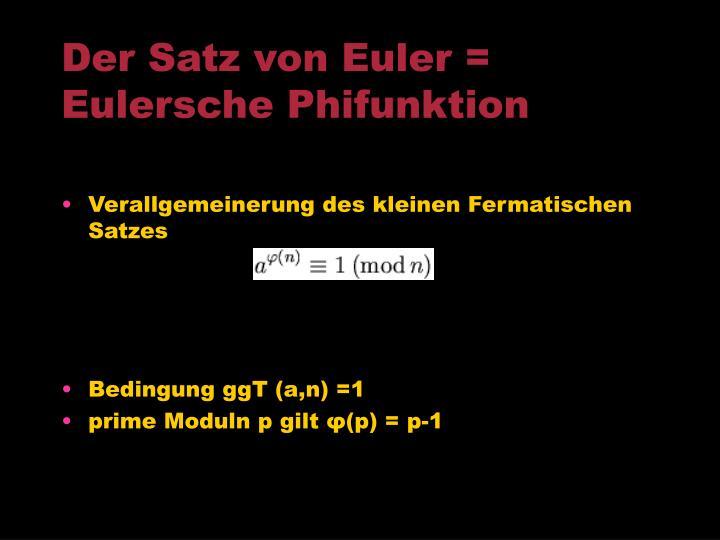 Der Satz von Euler = Eulersche Phifunktion