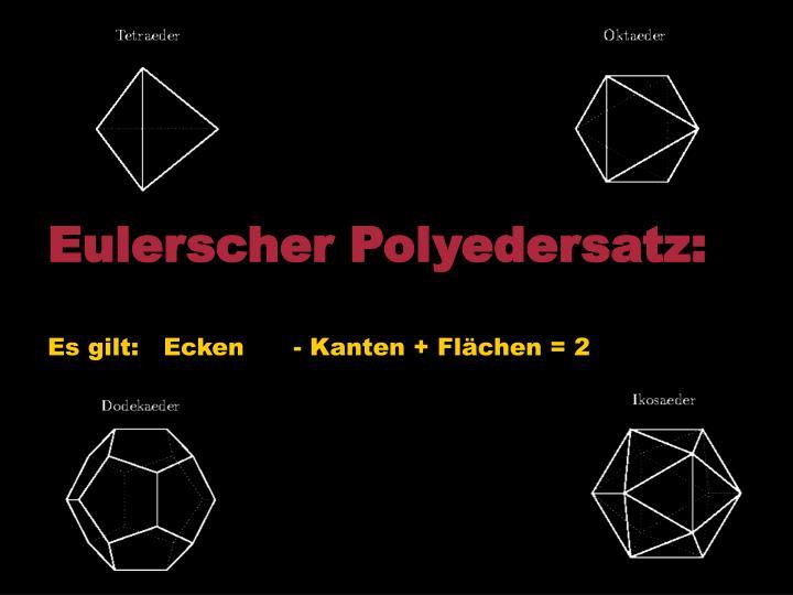 Eulerscher Polyedersatz: