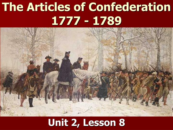 the articles of confederation 1777 1789 n.