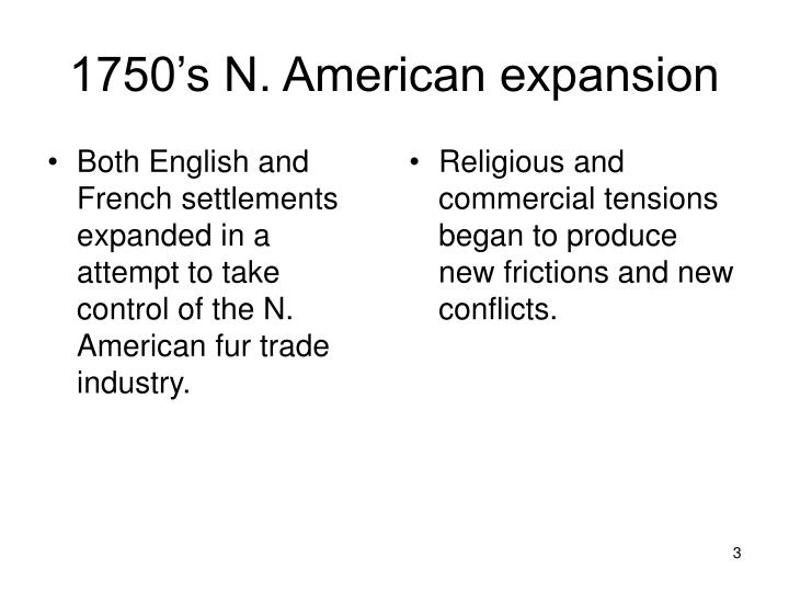 1750 s n american expansion