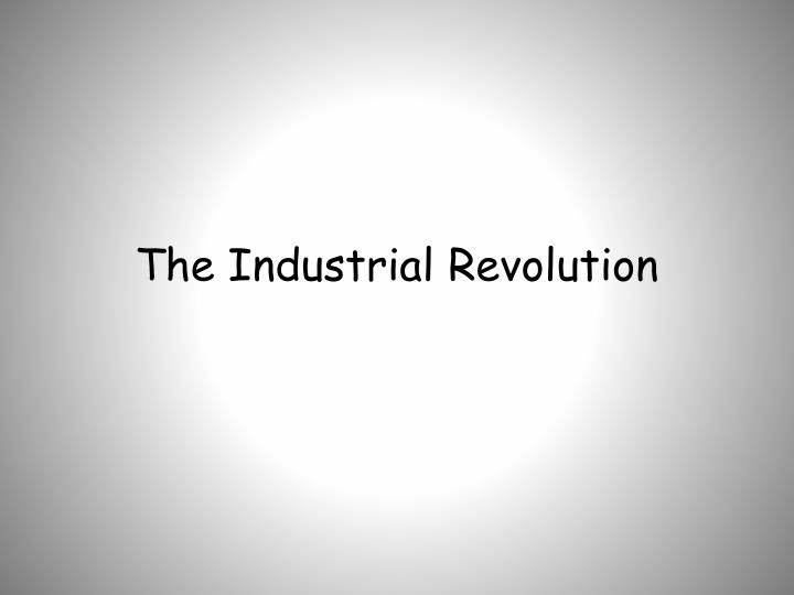 the industrial revolution n.