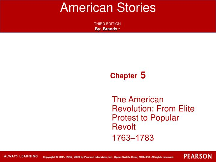 the american revolution from elite protest to popular revolt 1763 1783 n.
