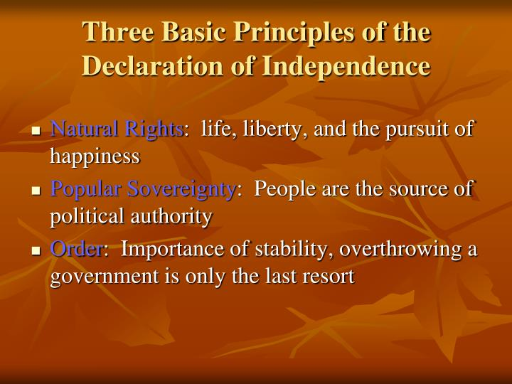 Three Basic Principles of the Declaration of Independence
