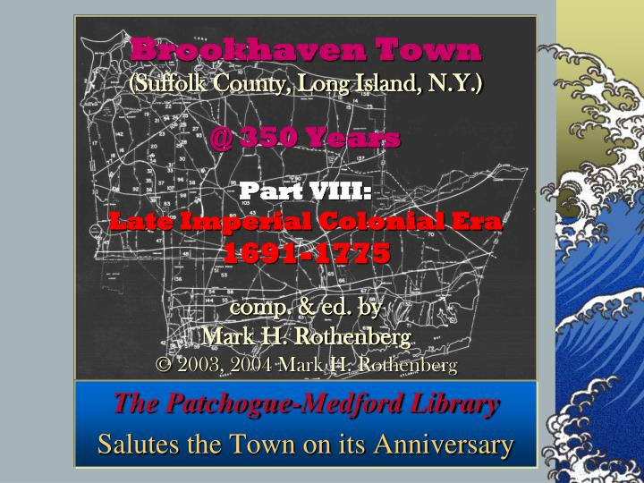 the patchogue medford library salutes the town on its anniversary n.