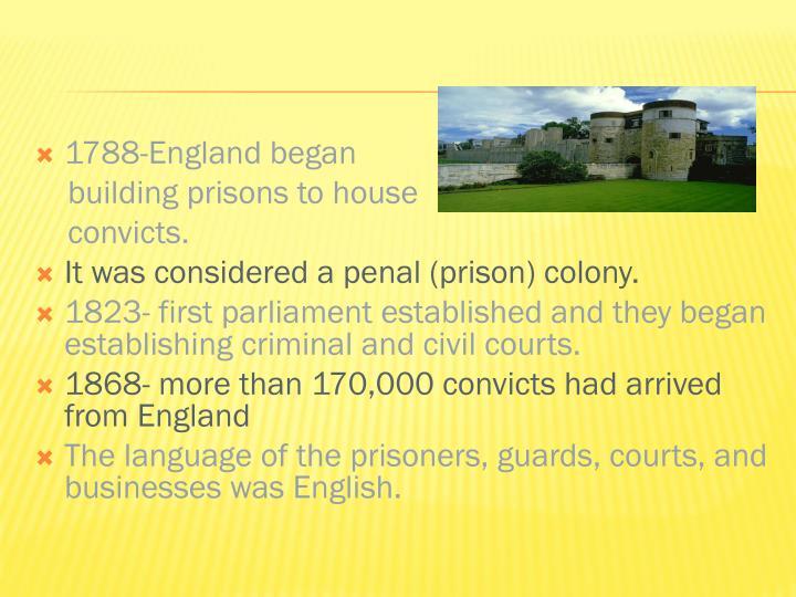 1788-England began