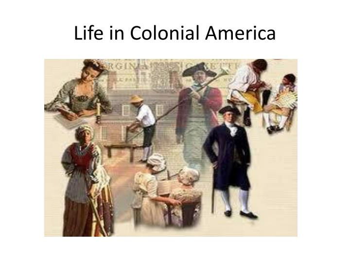 the colonial family in america