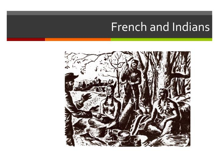 French and Indians