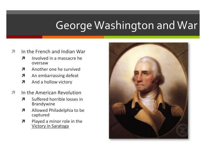 George Washington and War