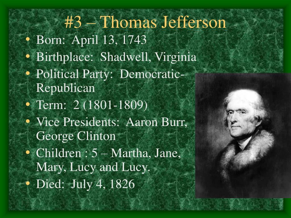 PPT - #3 – Thomas Jefferson PowerPoint Presentation - ID:5839364