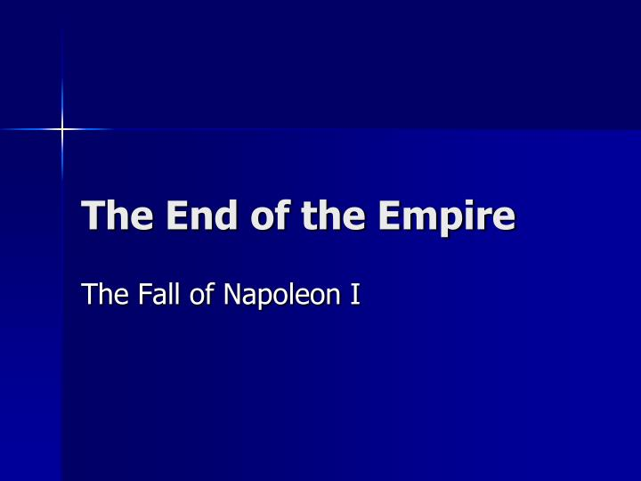 the end of the empire n.
