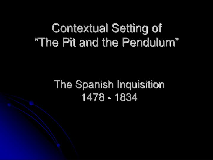 the pit and the pendulum setting