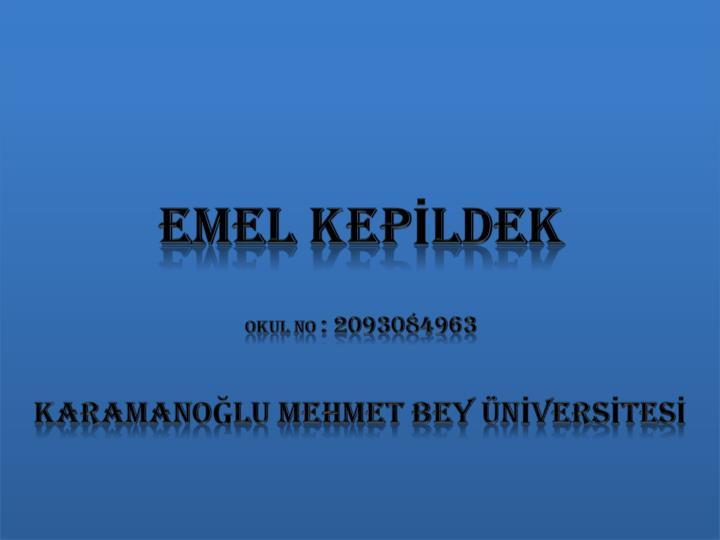 EMEL KEPİLDEK