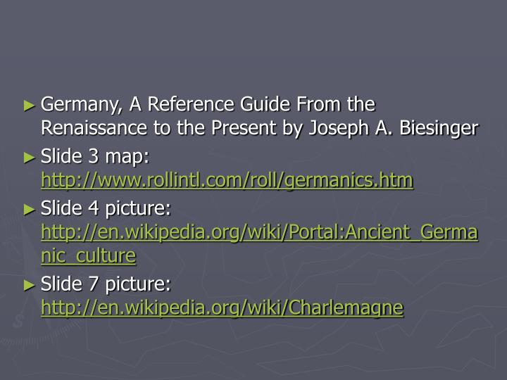 Germany, A Reference Guide From the Renaissance to the Present by Joseph A. Biesinger