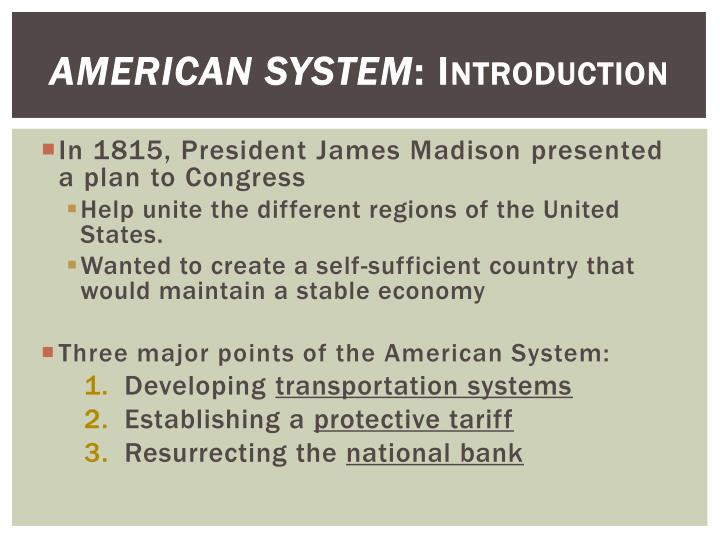 American system introduction