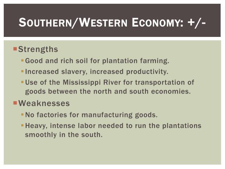 Southern/Western Economy