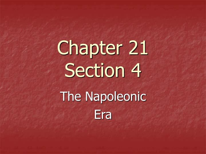 chapter 21 section 4 n.