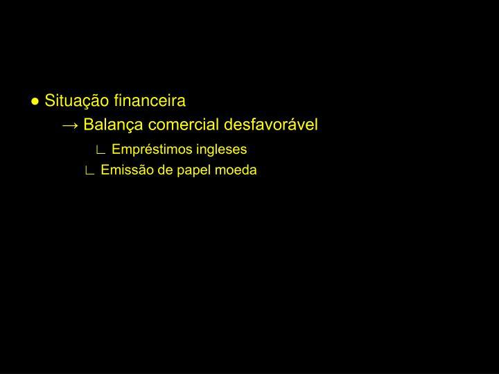 ● Situação financeira