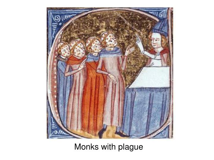 Monks with plague
