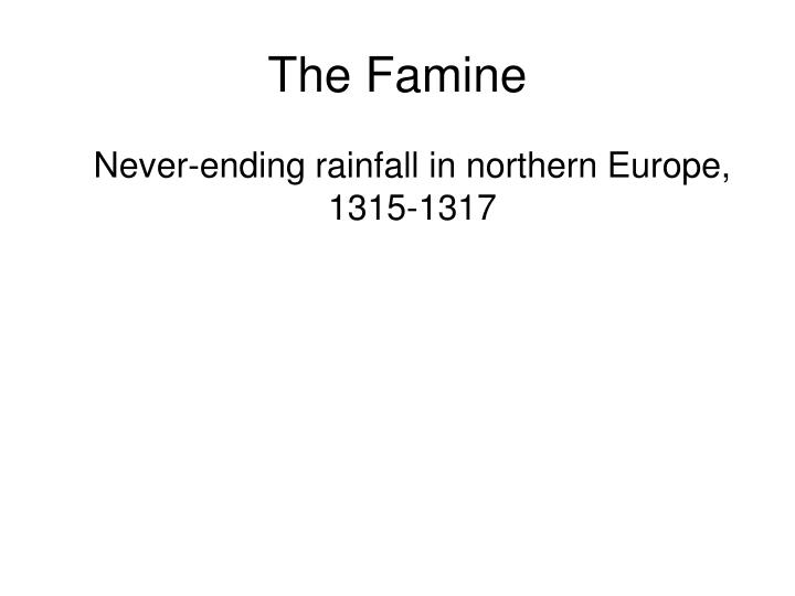 The famine