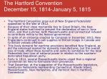 the hartford convention december 15 1814 january 5 1815