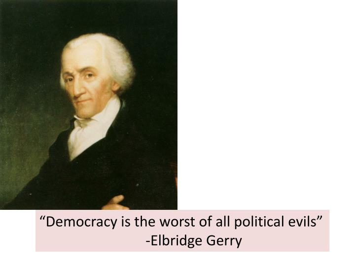 biography elbridge gerry Elbridge gerry's attendance record elbridge gerry attended most of the constitutional convention meetings gerry did not attend the constitutional convention until may 29, 1787.