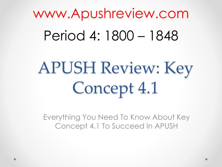 apush review key concept 4 1 n.