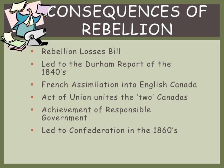 Consequences of Rebellion