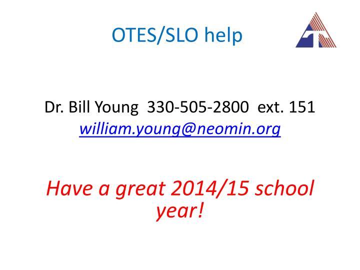 OTES/SLO help
