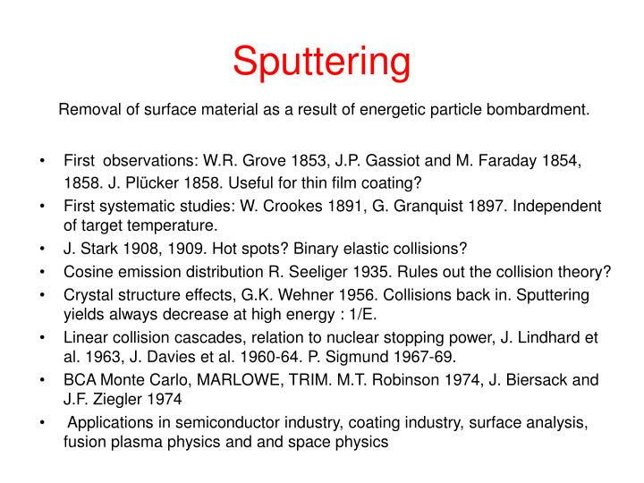 sputtering essay Penning type magnetron sputtering source and its use in the production of carbon nitride coatings penning type magnetron sputtering source and its use in the production of carbon nitride coatings this article describes the design and construction of a penning type sputter magnetron which is referred to as the dimag source.