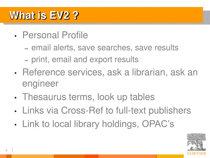 What is EV2 ?