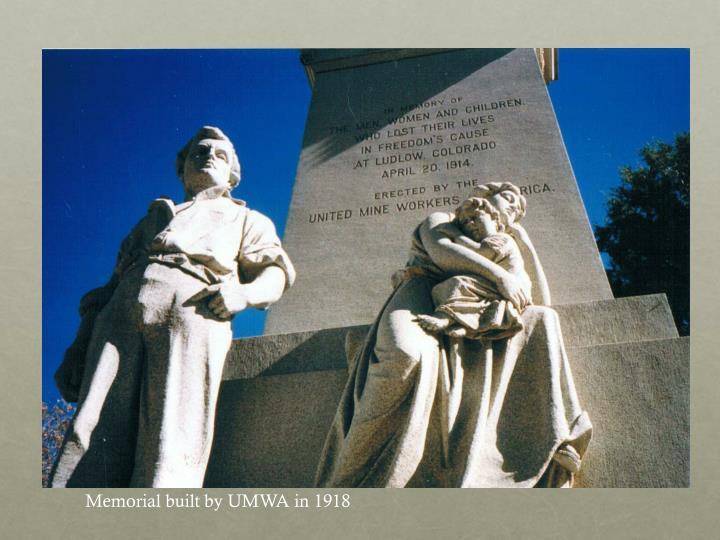 Memorial built by UMWA in 1918