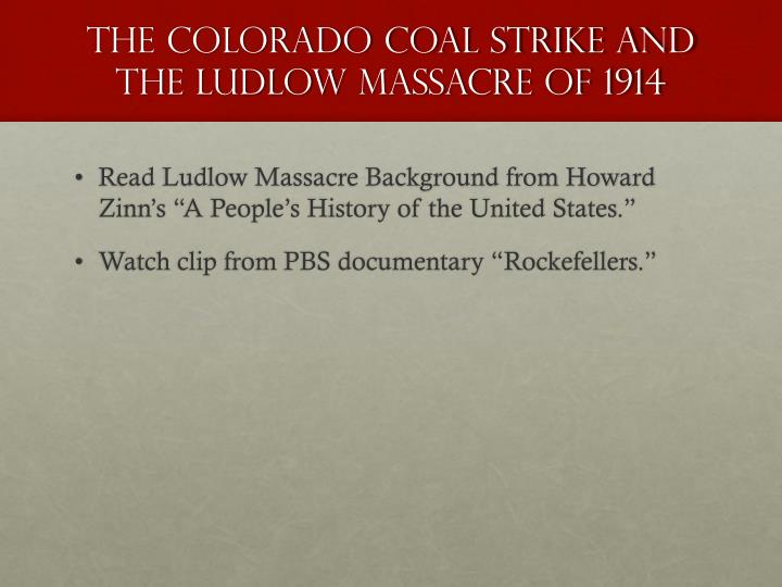 The Colorado coal strike and the