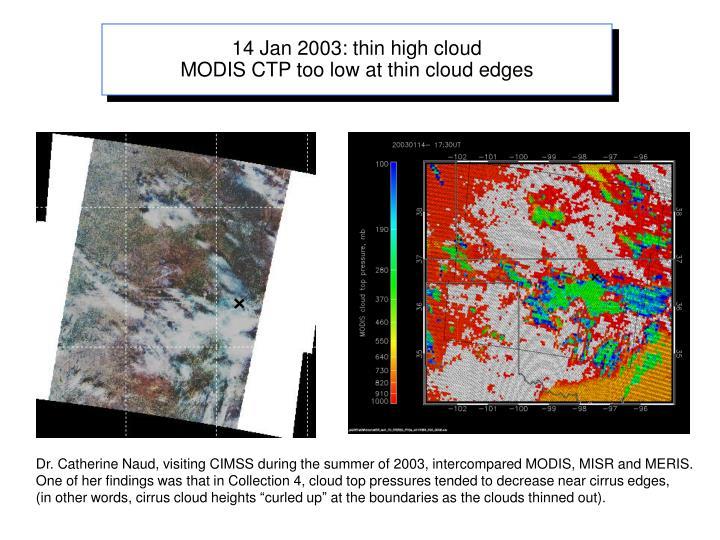 14 Jan 2003: thin high cloud