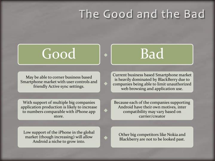 The good and the bad