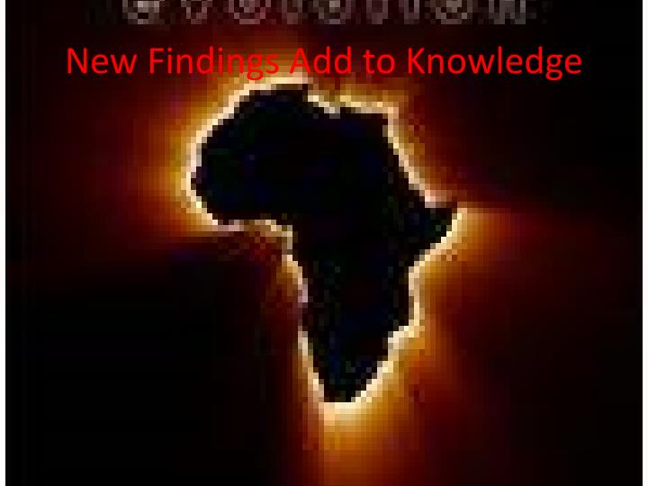 New Findings Add to Knowledge